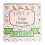Happy Horsey Birthday