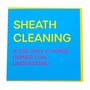 Sheath Cleaning