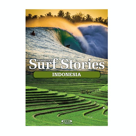Stormrider The Stormrider Surf Stories Indonesia Book
